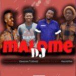 Prince Maloba, Somalian Tleremoz, Smeezyon The Beat & Machestan – Malome DJ
