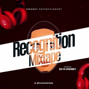 DJ H-Money – Recognition Mix