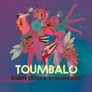 Boddhi Satva & DJ Maphorisa – Toumbalo