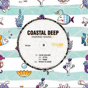 Coastal Deep – What's Mine
