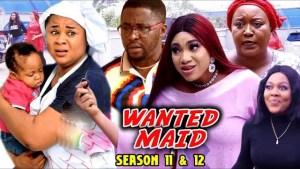 Wanted Maid Season 11 & 12