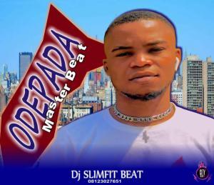 DJ Slimfit — Odepada Master Beat (Instrumental)