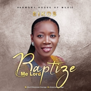 Eikos – Baptize Me Lord