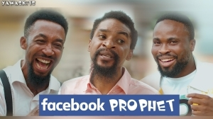 YawaSkits - Facebook Prophet (Episode 55) ft Sirbalo