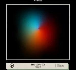 Epic SoulStar – Feel It (Original Mix)