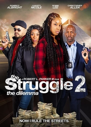 The Struggle II: The Delimma (2021)