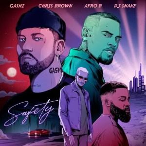 Dj Snake Ft. Gashi, Afro B & Chris Brown – Safety