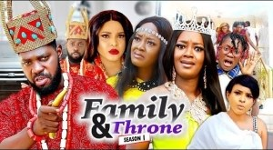 Family & Throne (2021 Nollywood Movie)