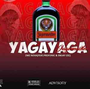 Zwe Nova SA – Yaga Yaga ft Taytion, Emjay Cee & Profonic