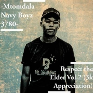 Mtomdala Navy Boy – Respect The Elder Vol.2 (3K Appreciation Mix)