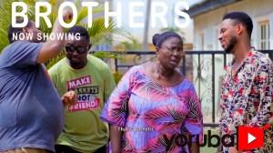 Brothers (2021 Yoruba Movie)