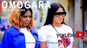 Omogara (2021 Yoruba Movie)