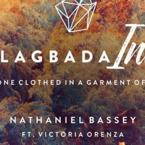 Nathaniel Bassey ft. Victoria Orenze – Alagbada Ina