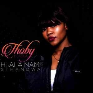 Thoby Dladla – Hlala Nami Sthandwa