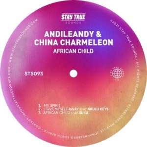 AndileAndy & China Charmeleon – I Give Myself Away Ft. Nkulu Keys