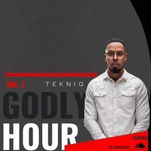 TekniQ – Godly Hour Vol. 1 Mix