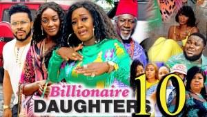 Billionaires Daughter Season 10