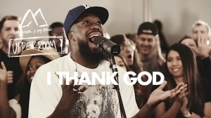 Maverick City Music x UPPERROOM – I Thank God (Video)