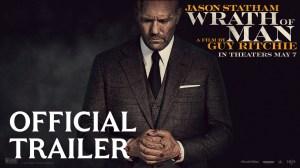 Wrath Of Man 2021 (Official Trailer) Starr. Jason Statham