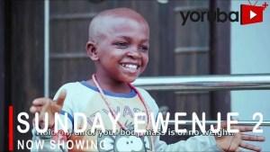 Sunday Ewenje Part 2 (2021 Yoruba Movie)