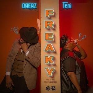Oberz – Freaky Ft. Teni