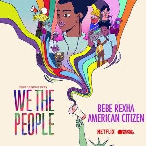 Bebe Rexha – American Citizen