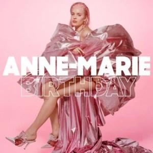 Anne-Marie – Birthday