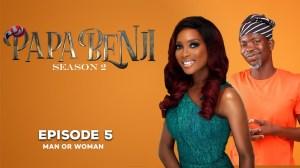 Papabenji Season 2: Episode 5 (Man or Woman)