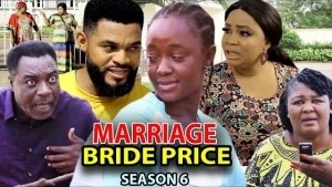 Marriage Bride Price Season 6