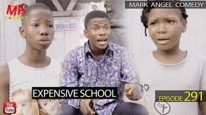 Mark Angel – Expensive School (Episode 291) (Comedy Video)