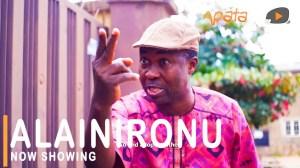 Alainironu (2021 Yoruba Movie)