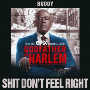 Godfather of Harlem Ft. Buddy – Shit Don't Feel Right