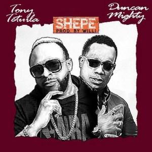 Tony Tetuila & Duncan Mighty – Shepe