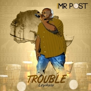 Mr Post – Davula Moya
