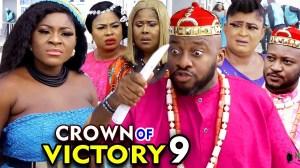 Crown OF Victory Season 9 (2020 Nollywood Movie)