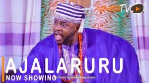 Ajalaruru (2021 Yoruba Movie)