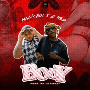 MagicBoi x B-Red – Body (Video)