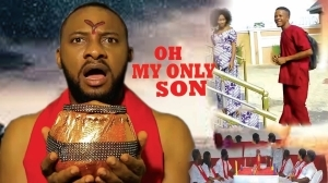 Oh My Only Son (Old Nollywood Movie)