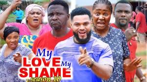 My Love My Shame Season 10