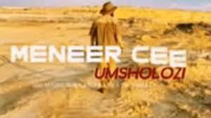 Meneer Cee & De Mthuda – Msholozi