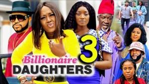 Billionaires Daughter Season 3