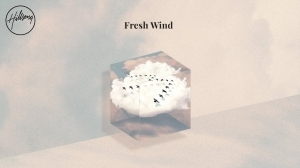 Hillsong Worship – Fresh Wind