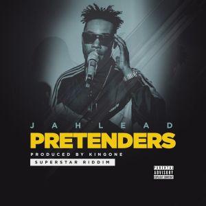 JahLead – Pretenders (Prod by King One)