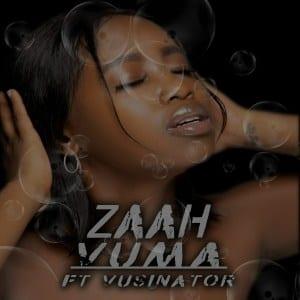 Zaah – Vuma Ft. Vusinator Download Mp3 [6.55MB] ▷ Waploaded