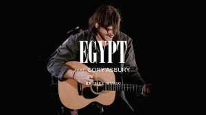 Bethel Music – Egypt Ft. Cory Asbury (Live) (Music Video)