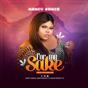 Nancy Grace – For My Sake