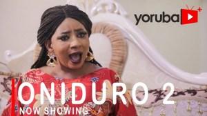 Oniduro Part 2 (2021 Yoruba Movie)