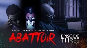 Mount Zion – Abattoir Episode 3 (Christian Movie)