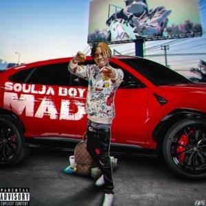 Soulja Boy – Mad