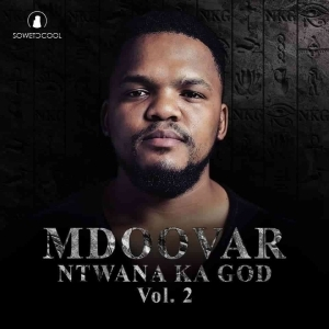 Mdoovar – Everything Nice Ft. ShaaliNDB